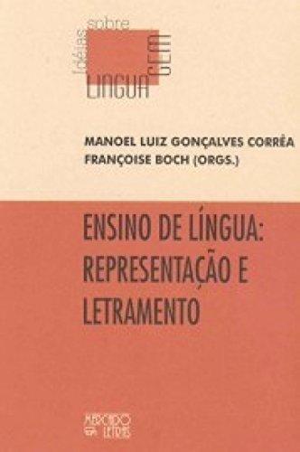 Ensino de Língua: Representação e Letramento