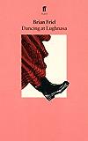Dancing at Lughnasa (English Edition)