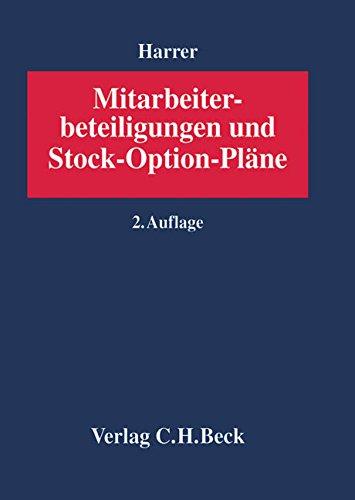 Mitarbeiterbeteiligungen und Stock-Option-Pläne. Gebundenes Buch – 28. April 2004 Herbert Harrer Daniel Brunner Peter Erwe Raimund Gmeiner