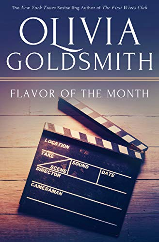 Flavor Of The Month Kindle Edition By Olivia Goldsmith