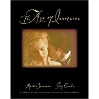 The Age of Innocence: A Portrait of the Film Based on the Novel by Edith Wharton (Pictorial Moviebook)