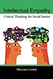 Best Critical Thinking Textbooks - Intellectual Empathy: Critical Thinking for Social Justice Review