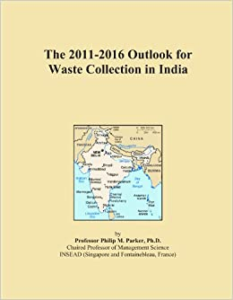 Book The 2011-2016 Outlook for Waste Collection in India