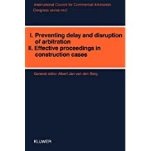 Preventing Delay and Disruption of Arbitration and Effective Proceedings in Contribution Cases:International Congress Proceedings