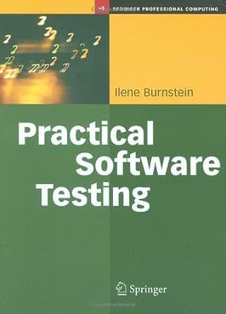 Practical software testing ilene burnstein