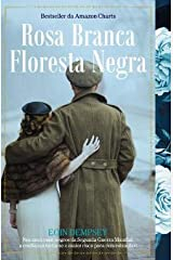 Rosa Branca, Floresta Negra (Portuguese Edition) Unknown Binding