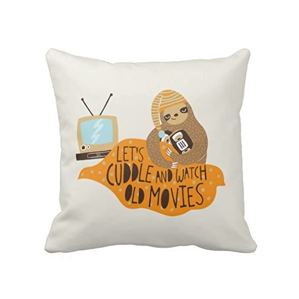 Lets Cuddle And Watch Old Movies Sloth Throw R5A730A5Cbee046008Da0B0Dfb73D5C60 I5Fqz 8Byvr Pillow Case -