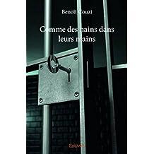 Comme des nains dans leurs mains (French Edition)