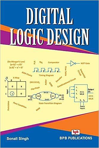 Digital Logic Design Sonali Singh Na 9788183335805 Amazon Com Books