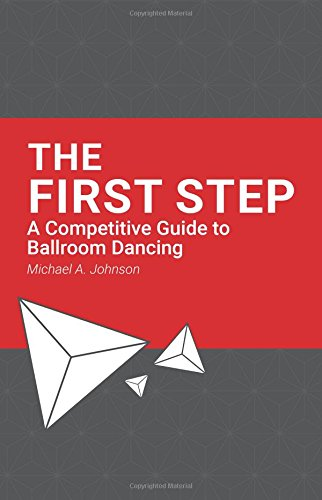 the-first-step-a-competitive-guide-to-ballroom-dancing