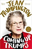 [(Coming Up Trumps: A Memoir)] [Author: Jean Trumpington] published on (February, 2015)