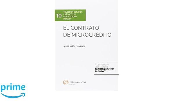 Contrato de microcrédito,El Estudios prácticos de Contratación Privada: Amazon.es: javier Ibáñez Jiménez (dir.): Libros