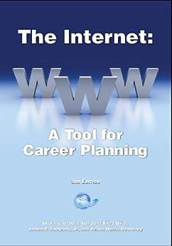The Internet: A Tool for Career Planning by [Sampson, James P., Riley Dikel, Margaret, Osborn, Debra S.]