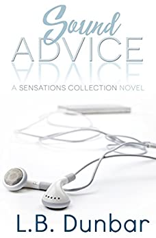 Sound Advice: A Sensations Collection Novel by [Dunbar, L.B.]