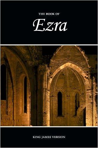 Ezra (KJV) (The Holy Bible, King James Version) (Volume 15