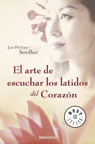 El Arte De Escuchar Los Latidos Del Corazón  BEST SELLER