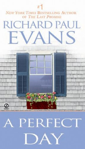 A Perfect Day by [Evans, Richard, Richard Paul Evans]