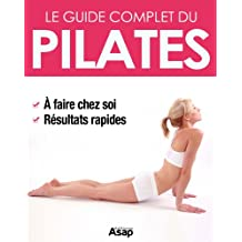 Pilates : le guide complet (French Edition)