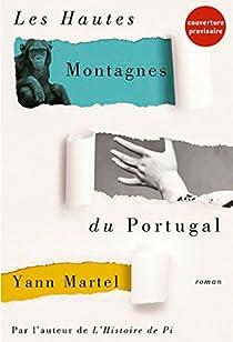 Les hautes montagnes du Portugal par Martel