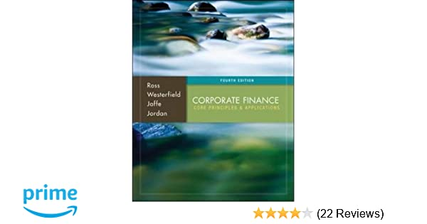 Amazon corporate finance core principles and applications amazon corporate finance core principles and applications mcgraw hillirwin series in finance insurance and real est 9780077861650 stephen a fandeluxe Gallery