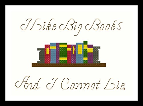 Counted Cross Stitch Pattern. I like big books and I cannot lie by Sew Irreverent