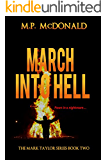 March Into Hell: (A Psychological Thriller) (The Mark Taylor Series Book 2)