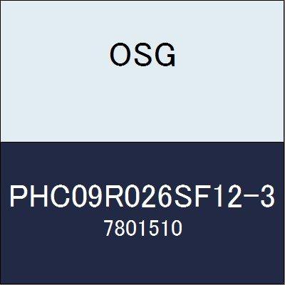 OSG エンドミル PHC09R026SF12-3 商品番号 7801510