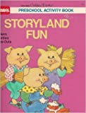 Storyland Fun, Playskool Preschool Staff, 0307023915