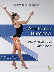 ANATOMIA HUMANA: roteiro de estudo ilustrado (e-pub)