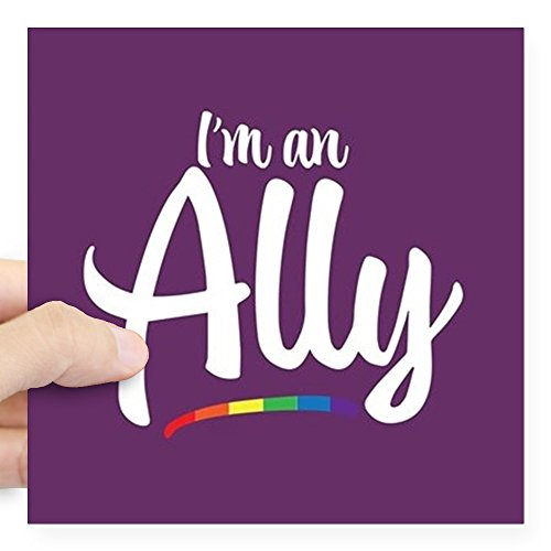 CafePress I'm an Ally - Gay Pride Full Bleed Sticker Square Bumper Sticker Car Decal, 3