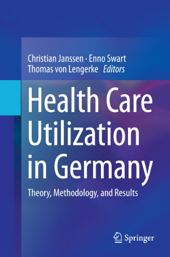 Download Health Care Utilization in Germany: Theory, Methodology, and Results Pdf