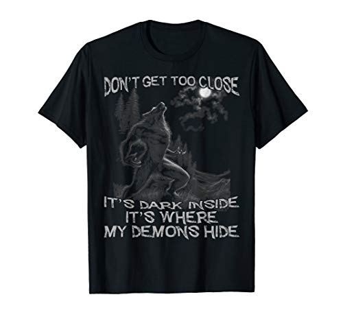 Don't Get Too Close It's Dark Inside It's Where My Demons ()