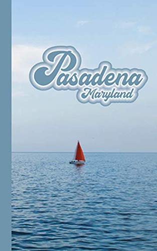 Pasadena Maryland Notepad: Pasadena Md Sailing Sailboat 5
