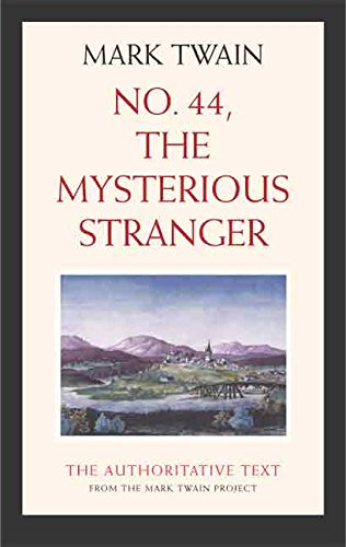No. 44, The Mysterious Stranger (Mark Twain Library)