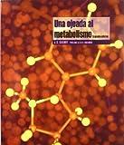 img - for UNA Ojeada Al Metabolismo (2  Ed.). El Precio Es En Dolares book / textbook / text book