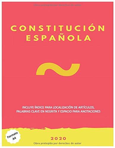 Constitución Española formato A4 con palabras clave resaltadas: Incluye espacio para tomar anotaciones.: Amazon.es: Autores, Varios: Libros