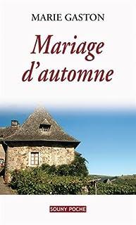 Mariage d'automne, Gaston, Marie