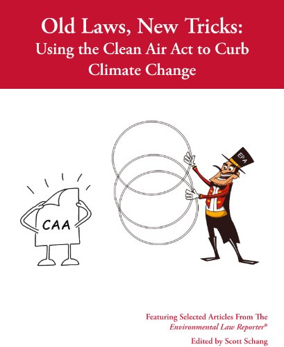 Books : Old Law, New Tricks: Using the Clean Air Act to Curb Climate Change