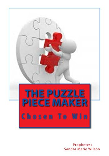 The Puzzle Piece Maker Chosen To Win By Wilson Prophetess Sandra