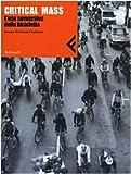Image de Critical Mass. L'uso sovversivo della bicicletta