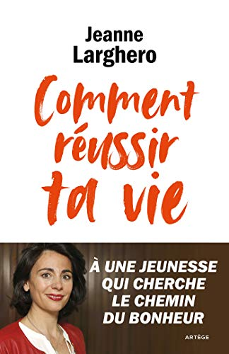 REUSSIR SON CHEMIN DE VIE (French Edition)
