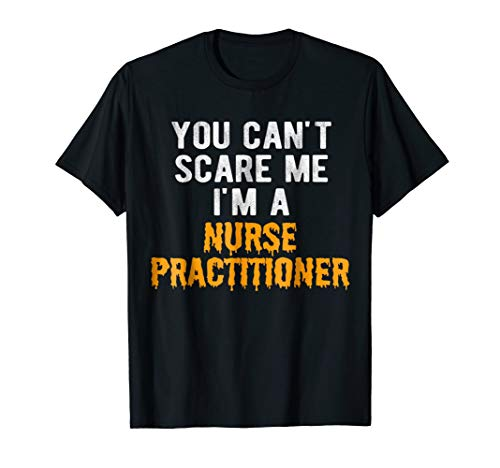 Halloween Nurse Practitioner Costume Shirt Tshirt For