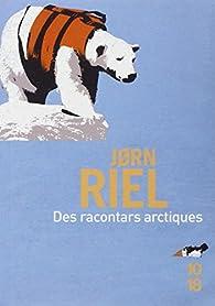 Des racontars arctiques par Jorn Riel