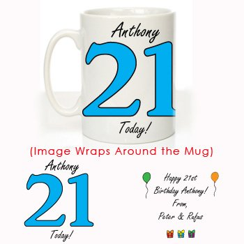 21 Today Blue Design Personalised 21st Birthday Mug Gifts For Him Amazoncouk Kitchen Home