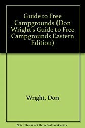 Guide to Free Campgrounds by Don Wright (1998-11-02)