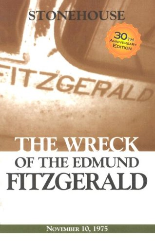 The Wreck of the Edmund Fitzgerald Frederick Stonehouse
