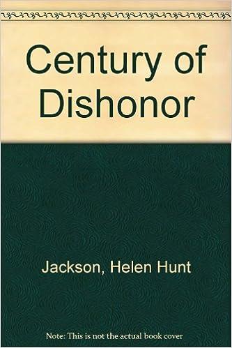 helen hunt jackson a century of dishonor
