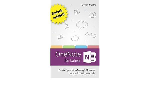 Amazon.com: OneNote für Lehrer: Praxis-Tipps für Microsoft OneNote ...