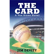THE CARD (A Van Stone Novel - An Action Packed Young Adult Thrill Ride Book 1)