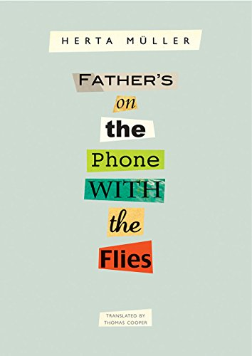 Father's on the Phone with the Flies: A Selection (The German List)